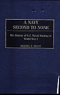 A Navy Second to None: The History of U.S. Naval Training in World War I