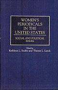 Women's Periodicals in the United States: Social and Political Issues
