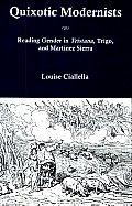 Quixotic Modernists: Reading Gender in Tristana, Trigo and Martínez Sierra