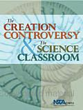 The Creation Controversy & the Science Classroom
