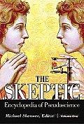 The Skeptic: Encyclopedia of Pseudoscience
