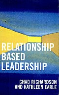 Relationship Based Leadership