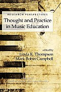 Research Perspectives: Thought and Practice in Music Education