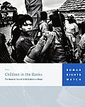 Children in the Ranks: The Maoists' Use of Child Soldiers in Nepal