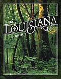 The Louisiana Journey