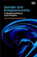 Gender and Entrepreneurship: A Multilevel Theory and Analysis