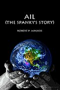 Ail, the Spanky's Story