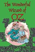 The Wizard of Oz (The Wonderful Wizard of Oz)