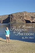 A Woman's Passage to Freedom