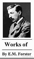 The Works of E.M. Forster
