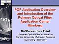 Pof Application Overview and Introduction of the Polymer Optical Fiber Application Center Nurnberg