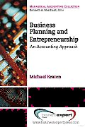 Business Planning and Entrepreneurship: An Accounting Approach