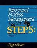 Integrated Process Management, Step 5: How to Statistically Monitor the Process