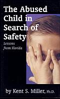 The Abused Child in Search of Safety: Lessons from Florida