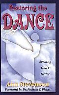 Restoring the Dance: Seeking God's Order