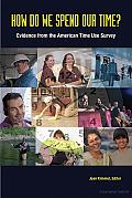 How Do We Spend Our Time?: Evidence from the American Time Use Survey