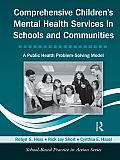 Comprehensive Children's Mental Health Services in Schools and Communities