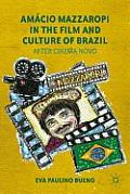 Am?cio Mazzaropi in the Film and Culture of Brazil: After Cinema Novo