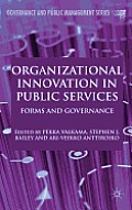 Organizational Innovation in Public Services: Forms and Governance