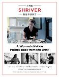 Shriver Report A Womans Nation Pushes Back from the Brink