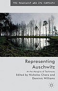 Representing Auschwitz: At the Margins of Testimony