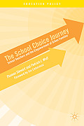 The School Choice Journey: School Vouchers and the Empowerment of Urban Families