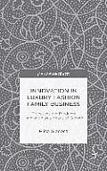 Innovation in Luxury Fashion Family Business: Processes and Products Innovation as a Means of Growth