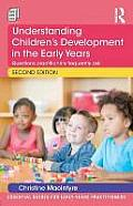 Understanding Children's Development in the Early Years: Questions Practitioners Frequently Ask