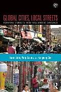 Global Cities Local Streets Everyday Diversity From New York To Shanghai