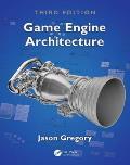 Game Engine Architecture Third Edition