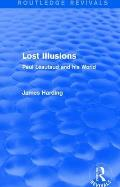 Routledge Revivals: Lost Illusions (1974): Paul L?autaud and His World