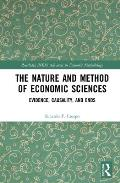 The Nature and Method of Economic Sciences: Evidence, Causality, and Ends