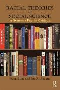 Racial Theories In Social Science A Systemic Racism Critique