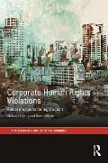Corporate Human Rights Violations: Global Prospects for Legal Action