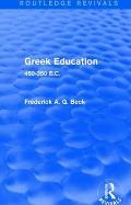 Greek Education (Routledge Revivals): 450-350 B.C.