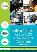 Brilliant Ideas for Using Ict in the Inclusive Classroom