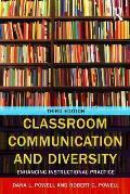 Classroom Communication & Diversity Enhancing Instructional Practice