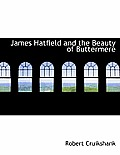 James Hatfield and the Beauty of Buttermere