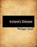 Ireland's Disease