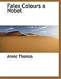 Fales Colours a Nobel