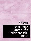 de Nuttige Planten Van Nederlandsch-Indie