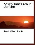 Seven Times Aroud Jericho