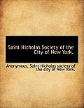 Saint Nicholas Society of the City of New York.