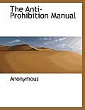 The Anti-Prohibition Manual
