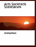 Acts Societatis Scentiarum