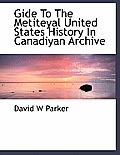 Gide to the Metiteyal United States History in Canadiyan Archive