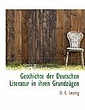 Geschichte Der Deutschen Literatur in Ihren Grundzugen