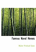 Famous Naval Heroes