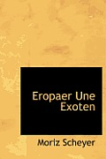 Eropaer Une Exoten