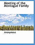 Meeting of the Montague Family